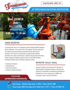 Oct 30-Nov 1 UF TREEO Backflow Repair Certification with Tom Mullings @ Sprinklermatic University