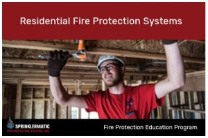 Residential Fire Protection Systems
