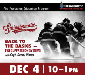Back to the Basics - Fire Suppression Systems @ Sprinklermatic University