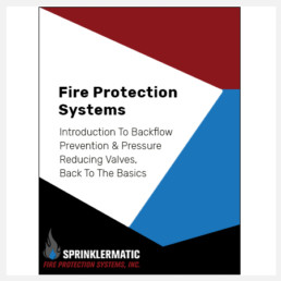 Fire Protection Course - Intro to Backflow Prevention and Pressure Reducing Valves